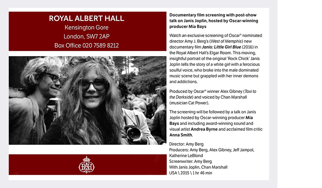 Royal Albert Hall London  'Janis: Little Girl Blue' (post screening panel guest)  March 2016